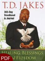 Healing, Blessings, and Freedom: 365-Day Devotional & Journal (E-Book-PDF Download) By T.D. Jakes