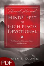 Hinds' Feet on High Places: The Original and Complete Allegory with a Devotional for Women (E-Book-PDF Download) by  Darien B. Cooper, Hannah Hurnard