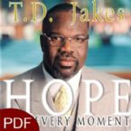 Hope for Every Moment: 365 Inspirational Thoughts for Every Day of the Year (E-Book-PDF Download) By T.D. Jakes