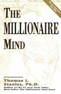 CThe Millionaire Mind  (book) by Thomas Stanley - Click To Enlarge