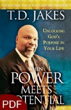 When Power Meets Potential: Unlocking Gods Purpose in Your Life (E-Book PDF Download) by T.D. Jakes