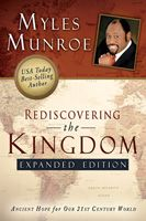 Rediscovering The Kingdom - Expanded Edition  (Book) by Myles Munroe