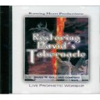 Restoring David's Tabernacle (prophetic music C.D.) by James Goll