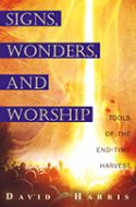 CSigns, Wonders and Miracles (Book) by David Harris - Click To Enlarge