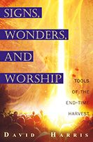 Signs, Wonders and Miracles (Book) by David Harris