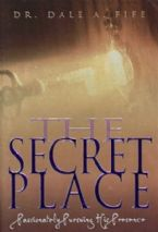 The Secret Place (book) by Dr. Dale Fife