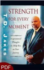 Strength For Every Moment (E-Book-PDF Download) By T.D. Jakes