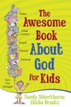 The Awesome Book about God for Kids (Book) By Alisha Braatz