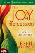 CThe Joy of Intercession: A 40 Day Encounter: A Happy Intercessor Devotional (E-book PDF Download) by Beni Johnson - Click To Enlarge