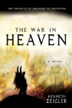 The War in Heaven (Novel) by Kenneth Zeigler