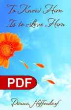 To Know Him is to Love Him (E-Book PDF Download) by Donna Nefferdorf