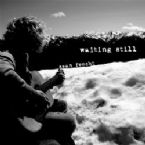 Waiting Still (prophetic worship CD) by Sean Feucht