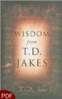CWisdom From T.D. Jakes (E-Book-PDF Download) By T.D. Jakes - Click To Enlarge