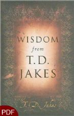 Wisdom From T.D. Jakes (E-Book-PDF Download) By T.D. Jakes